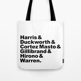 nasty women: senators Tote Bag