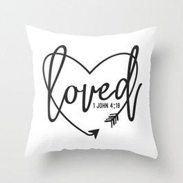 INSPIRATIONAL CHRISTIAN BIBLE VERSE print - LOVED Throw Pillow