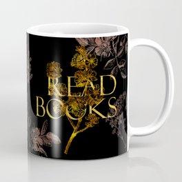 Read Books gold typography Coffee Mug