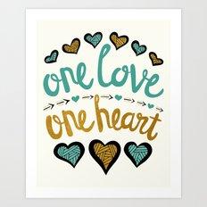 One Love One Heart Art Print