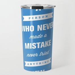 Never Tried Anything New Travel Mug