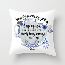 Tea & Books (CS Lewis Quote) Throw Pillow