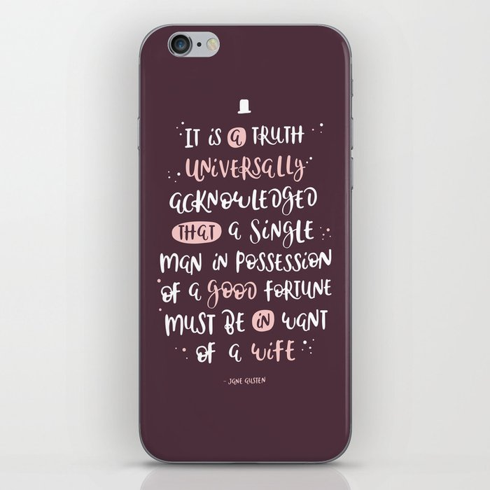 It is a Truth- Pride and Prejudice iPhone Skin