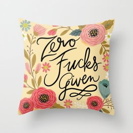 Pretty Sweary: Zero Fucks Given, in Yellow Throw Pillow