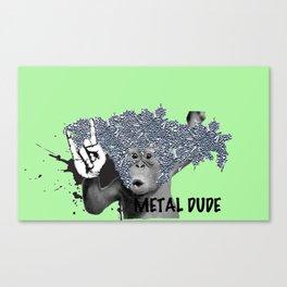 Metal Dude Canvas Print