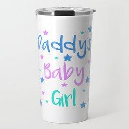 Daddy s Baby Girl Brat Little DDLG Ageplay Travel Mug