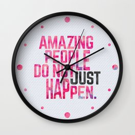 Amazing People Motivational Quote Wall Clock
