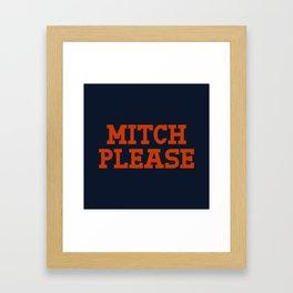 Mitch Please Framed Art Print