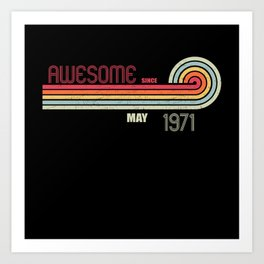 May 1971 50 th Birthday Years Old Art Print