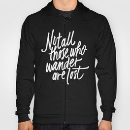 Not all those who wander Hoody