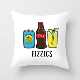 Fizzics Cute Fizzy Soda Pop Pun Throw Pillow
