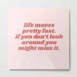 life moves Metal Print