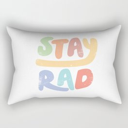 Stay Rad colors Rectangular Pillow