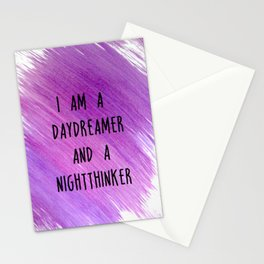 I am a daydreamer and a nightthinker Stationery Cards