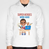 super heroes Hoodies featuring Super Heroes Work Hard by youngmindz