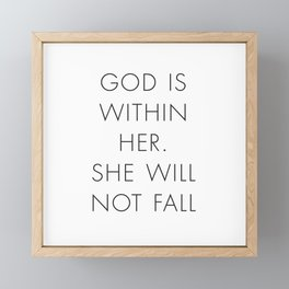God is Within Her She Will Never Fail Framed Mini Art Print