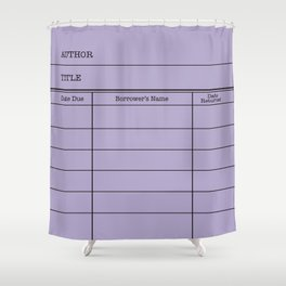 LiBRARY BOOK CARD (violet) Shower Curtain