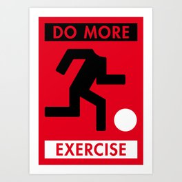 Illustrated new year wishes: #5 DO MORE EXERCISE Art Print