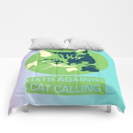 Cats Against Catcalls Comforters