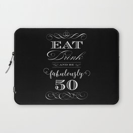 Fabulously Fifty Birthday Laptop Sleeve