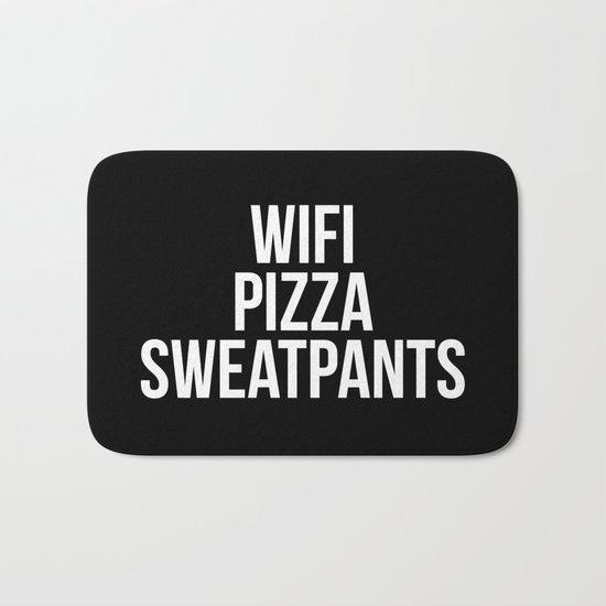 WiFi Pizza Sweatpants Funny Quote Bath Mat