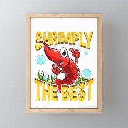 Cute & Funny You're Shrimply The Best Shrimp Pun Framed Mini Art Print