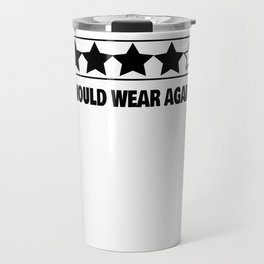 sarcasm irony rating funny shirt gift Travel Mug