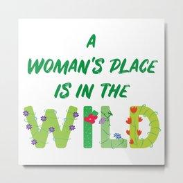 Women in the Wild Metal Print