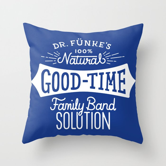 Dr. Funke's 100% Natural Good-Time Family Band Solution Throw Pillow