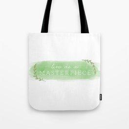 Live As A Masterpiece (Logo) Tote Bag