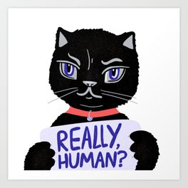 Cute Judgemental Black Illustrated Cat, quietly judging your life choices Art Print