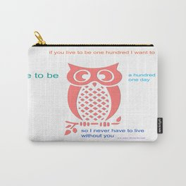 Owl Seuss quote Carry-All Pouch