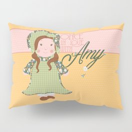 Once in Love with Amy Pillow Sham