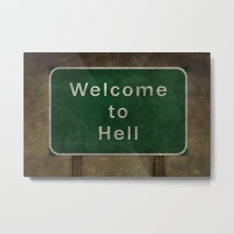 Highway to Hell - welcome to the last Interstate..... Metal Print