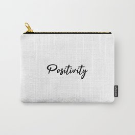 Positivity inspirational yoga quotes and sayngs Carry-All Pouch
