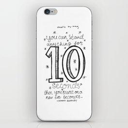 10 seconds iPhone Skin