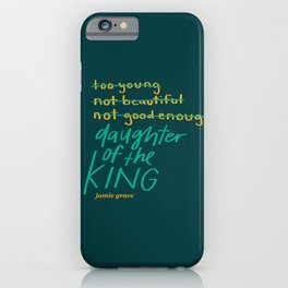 Daughter of the King (pink background) iPhone Case
