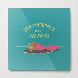 Sea Mammals have Curves Three Metal Print