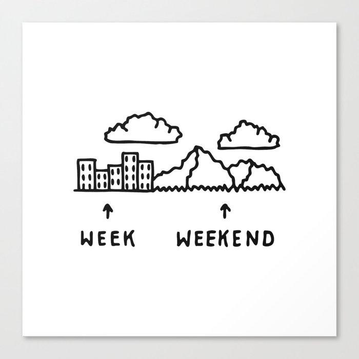 Week vs Weekend Canvas Print
