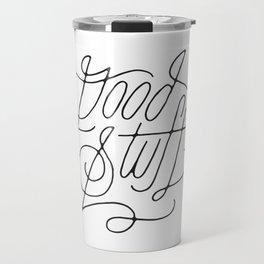 Good Stuff Travel Mug