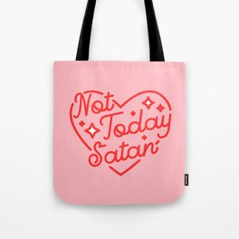 not today satan II Tote Bag