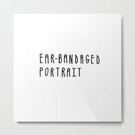 Ear-Bandaged Portrait Metal Print