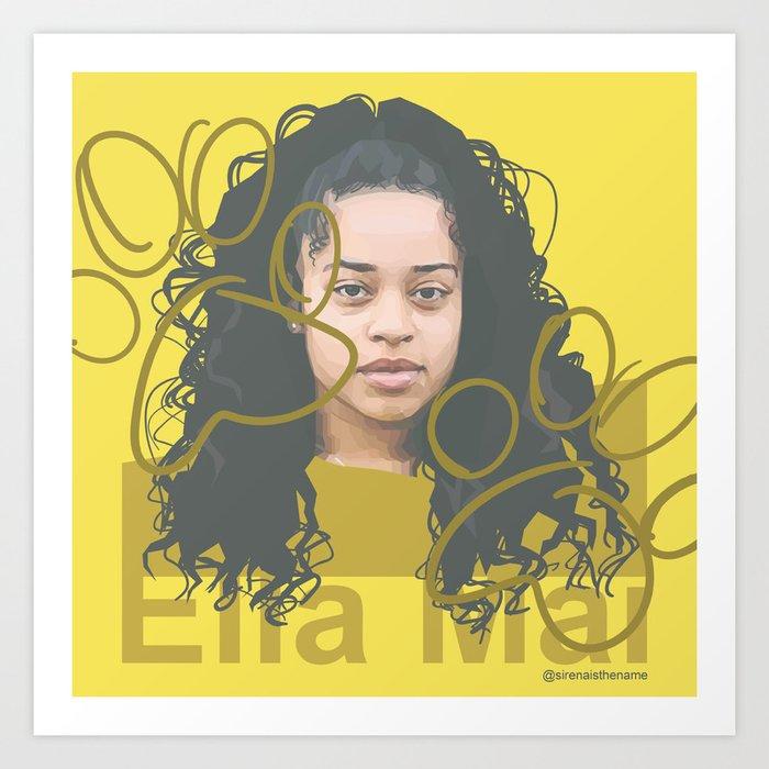7679e70763c0 Ella Mai Art Print by sirenaharris