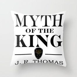 Myth of the King cover Throw Pillow