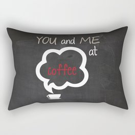You and Me at Coffee Black and White Print Kitchen Art Printable Wall Decor Print Typography Poster  Rectangular Pillow