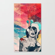Don't let the bastards let you down Canvas Print