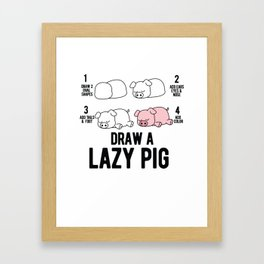 Draw a lazy Pig fun animal step by step painting Framed Art Print