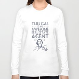 this gal is an awesome real estate agent wife t-shirts Long Sleeve T-shirt