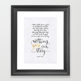 Nothing gold can stay Framed Art Print
