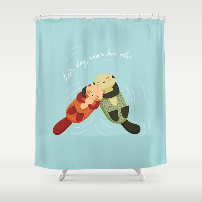 Lets Stay Warm Two Otter Shower Curtain